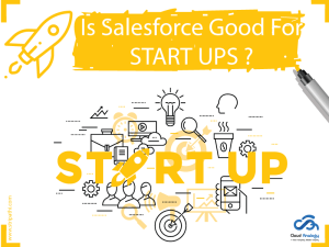 Is Salesforce Good for Start-Ups?