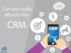 Can you really afford a free CRM?