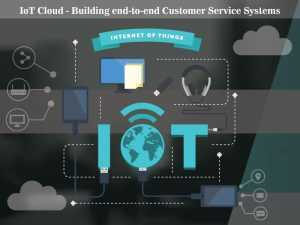 Enhanced Customer Experience With IoT Cloud
