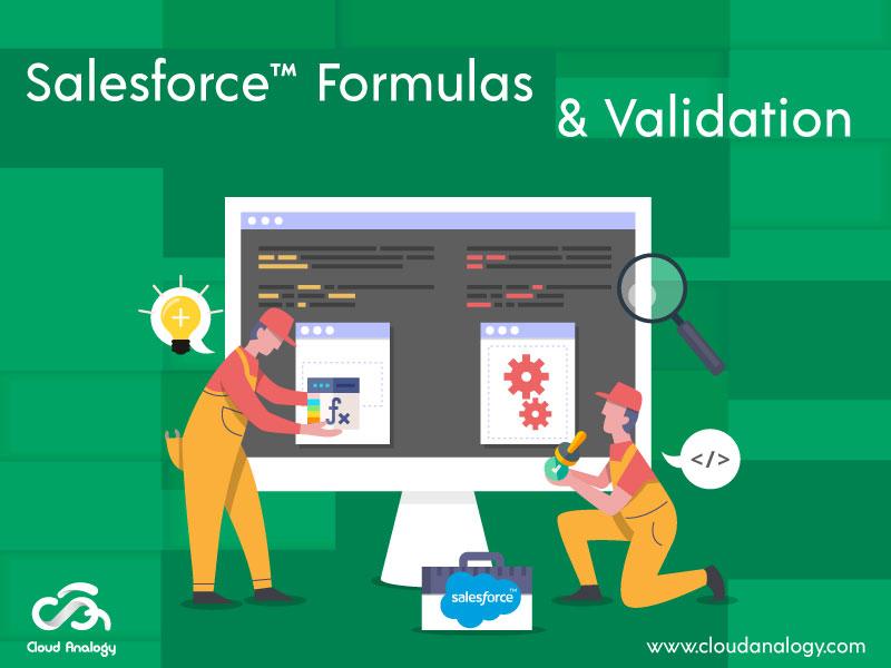 Formula Field & Validation Rule in Salesforce