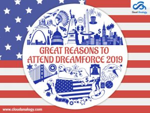 Great Reasons To Attend Dreamforce 2019