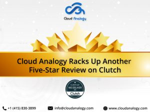 Cloud Analogy Racks Up Another Five-Star Review on Clutch