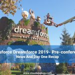Salesforce Dreamforce 2019- Pre-conference News And Day One Recap