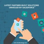 Latest Partner-Built Solutions Unveiled By Salesforce