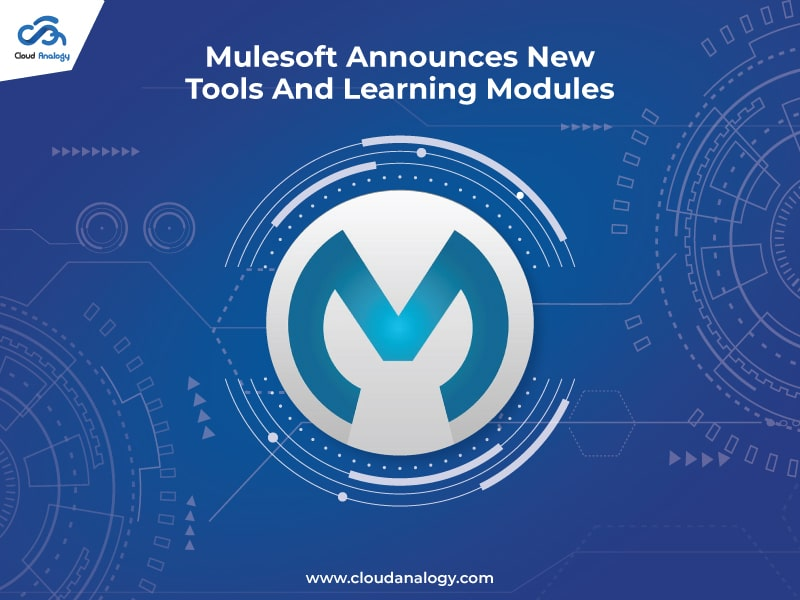 Mulesoft Announces New Tools And Learning Modules