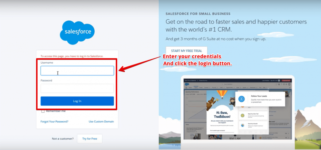 "Enter your Salesforce login credentials in the window opened and then click the ""Log In"" button"