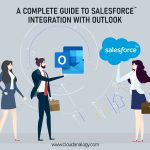 A Complete Guide to Salesforce Integration with Outlook