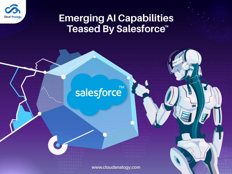 Emerging AI Capabilities Teased By Salesforce