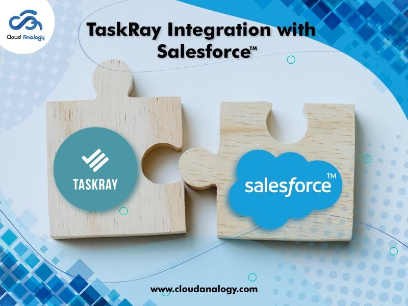 TaskRay Integration with Salesforce