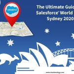 The Ultimate Guide to Salesforce World Tour Sydney 2020