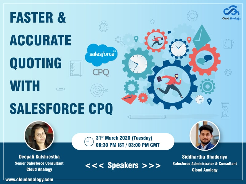 Upcoming webinar-Salesforce CPQ-Quote it Fast, Sell it Right