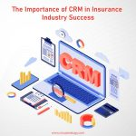 CRM contribution to the success of the Insurance Industry