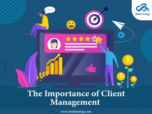 The Importance of Client Management