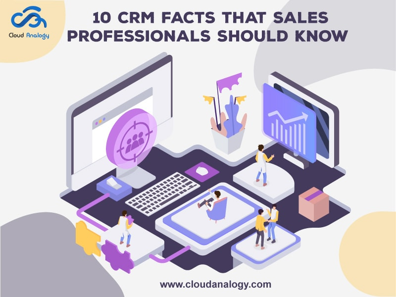 10 CRM Facts That Sales Professionals Should Know