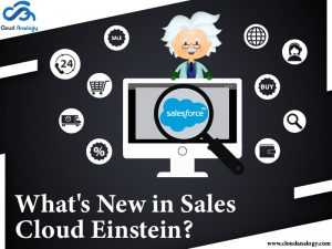 What's New in Sales Cloud Einstein?