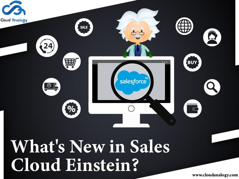 What's New in Sales Cloud Einstein?