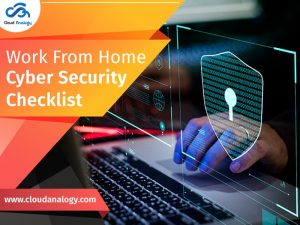 Work From Home Cyber Security Checklist