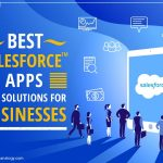 Best Salesforce Apps And Solutions For Businesses