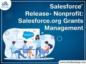 Salesforce Release – Nonprofit: Salesforce.org Grants Management