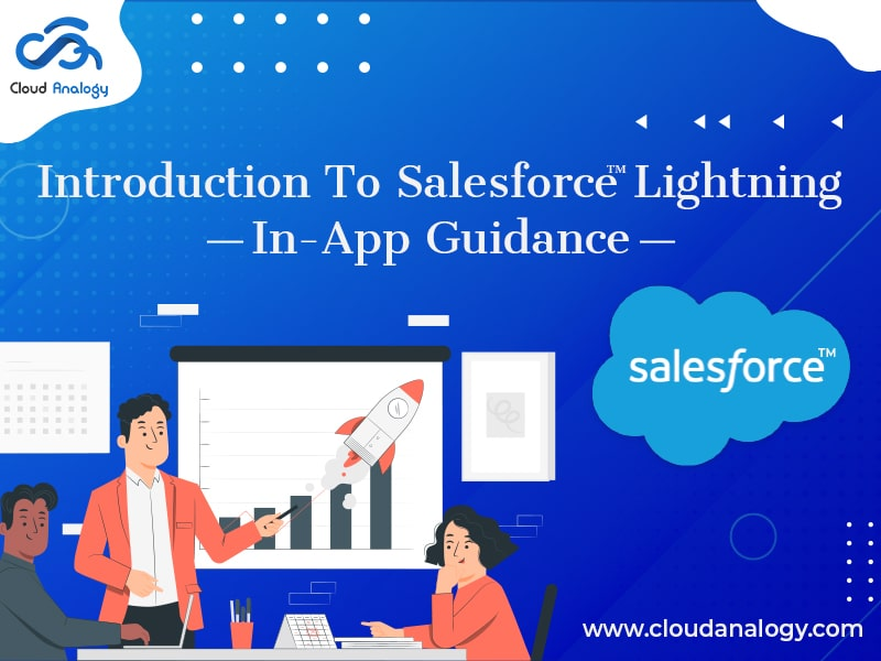 Introduction To Salesforce Lightning In-App Guidance