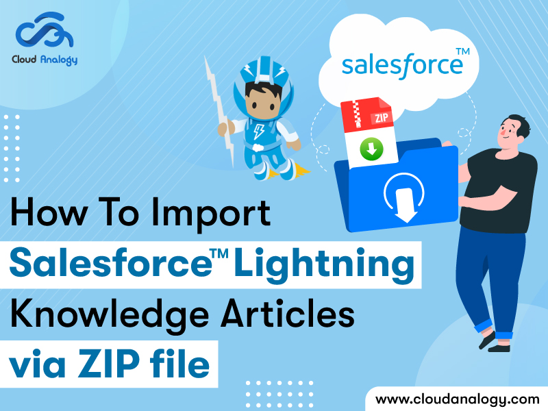 How To Import Salesforce Lightning Knowledge Articles Via ZIP file